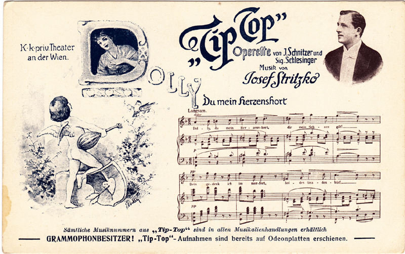 A two-colour postcard advertising Stritzko's Tip-Top (c. 1907); Includes a photograph (unidentified man), images, and the opening of the vocal score of the number Du mein Herzenshort